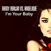 I'm Your Baby by Randy Norton