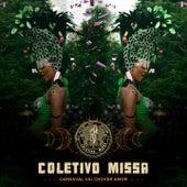 Carnaval Vai Chover Amor de Coletivo Missa & Rodrigo Sá