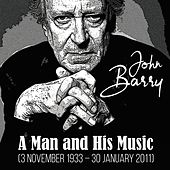 John Barry (A Man And His Music) by John Barry