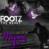 Missing You by Footz the Beast