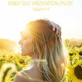 Inner Self Meditation Music, Vol. 9 di Lullabies for Deep Meditation