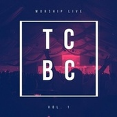 TCBC Worship Live, Vol. 1 by Trout Creek Bible Camp