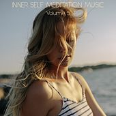 Inner Self Meditation Music, Vol. 5 von Lullabies for Deep Meditation