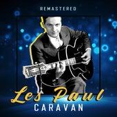 Caravan (Remastered) de Les Paul