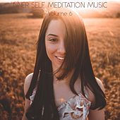 Inner Self Meditation Music, Vol. 6 von Lullabies for Deep Meditation