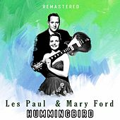 Hummingbird (Remastered) von Les Paul & Mary Ford
