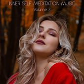 Inner Self Meditation Music, Vol. 7 von Lullabies for Deep Meditation