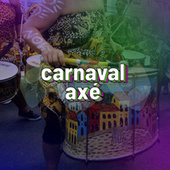Carnaval Axé by Various Artists