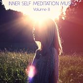 Inner Self Meditation Music, Vol. 8 by Lullabies for Deep Meditation