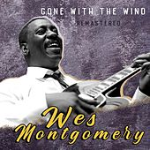 Gone with the Wind (Remastered) de Wes Montgomery