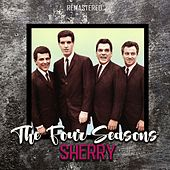 Sherry (Remastered) von The Four Seasons