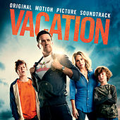 Vacation (Original Motion Picture Soundtrack) by Various Artists