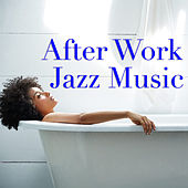 After Work Jazz Music de Various Artists