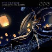 With The Sound (feat. Tania Cassette) von Alonzo Logan