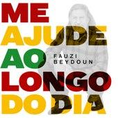 Me Ajude ao Longo do Dia de Fauzi Beydoun