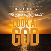 Look At God by Darrell Luster