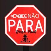 Vai Cabide Não Para (Brega Funk) de DJ Cabide