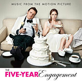 The Five-Year Engagement (Music from the Motion Picture) von Various Artists