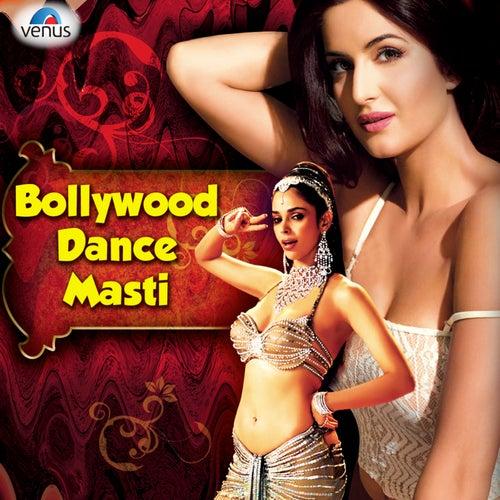 Bollywood Dance Masti Hits by Various Artists