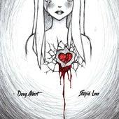 Stupid Love von Erica Doug.Albert