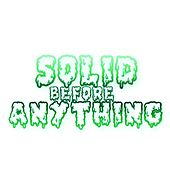 Solid Before Anything Ep by J-Money