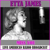 Miss You (Live) de Etta James