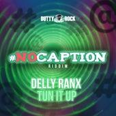 Tun It Up de Delly Ranx