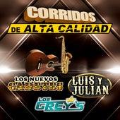 Corridos De Alta Calidad de Luis Y Julian Los Nuevos Cadetes