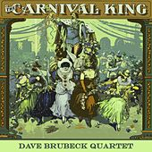 Carnival King by The Dave Brubeck Quartet