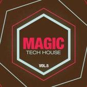 Magic, Vol. 5 (Tech House) de Various Artists