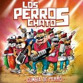 Cumbia de Perro by Los Perros Chatos