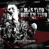 Más Vivo Que En Vivo (Vol.2) de Javier Rosas Y Su Artillería Pesada