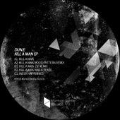 Kill A Man EP von Dune