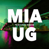 Tropical House von Ibiza Lounge, Chillout Lounge, Tropical House