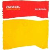 Mas Que Nada de Colourgirl