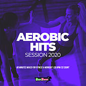 Aerobic Hits Session 2020: 60 Minutes Mixed for Fitness & Workout 135 bpm/32 Count de Super Fitness