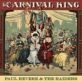Carnival King by Paul Revere & the Raiders