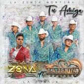 Tu Amiga by La Zona X