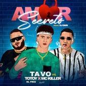 Amor Secreto de TAVO