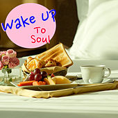 Wake Up To Soul by Various Artists