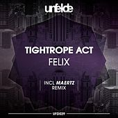 Tightrope Act von Felix (Rock)