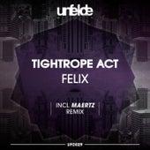 Tightrope Act de Felix (Rock)
