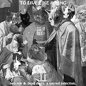 To Live Like A King II by Various Artists