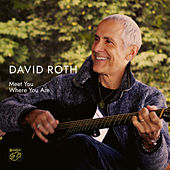 Meet You Where You Are by David Roth