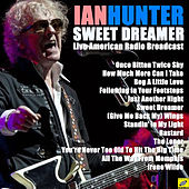 Sweet Dreamer (Live) de Ian Hunter
