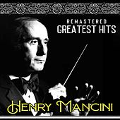 Greatest Hits of Henry Mancini (Remastered) de Henry Mancini