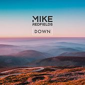 Down by Mike Redfields