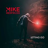 Letting Go by Mike Redfields