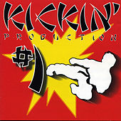 Kickin' Production # 1 by Various Artists
