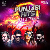 Punjabi Hits War of the Dj's by Various Artists